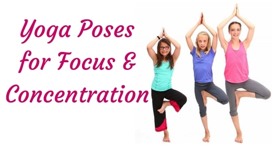 Yoga Poses For Focus And Concentration