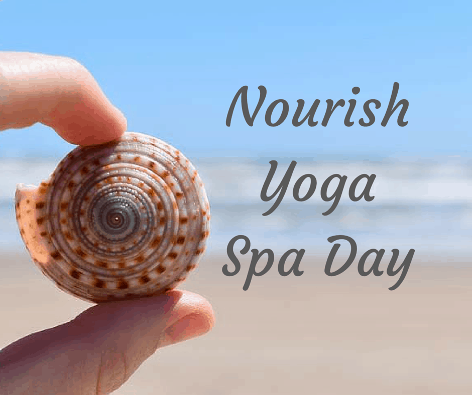 Nourish Yoga Spa Day