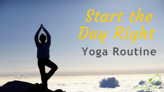 Start The Day Right Yoga Routine