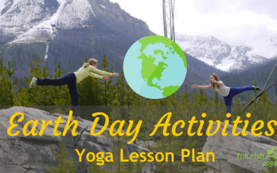 Earth Day Activities – Yoga Lesson Plan and Game