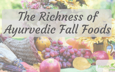 The Richness of Ayurvedic Fall Foods